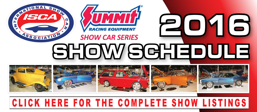 Click Here for the 2016 ISCA Summit Racing Equipment Show Car Series Schedule