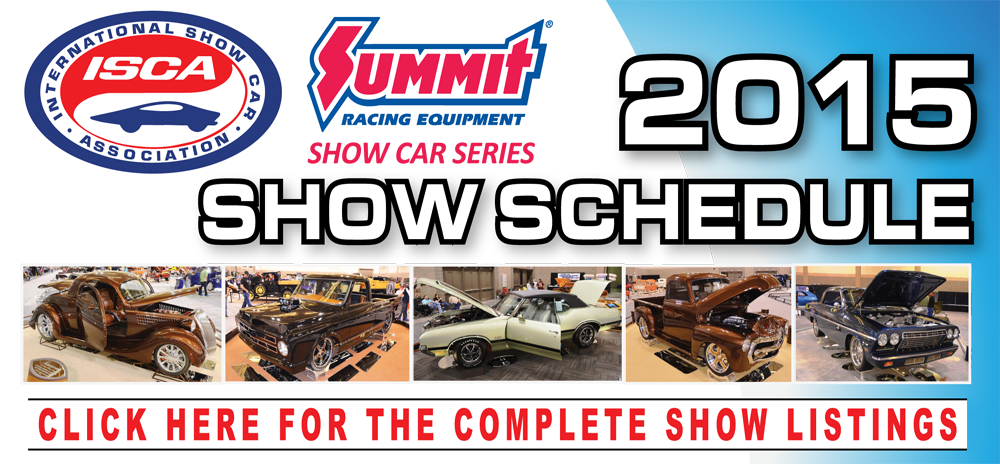 Click Here for the 2015 ISCA Summit Racing Equipment Show Car Series Schedule